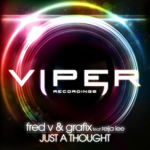 Fred V & Grafix feat Reija Lee - Just A Thought